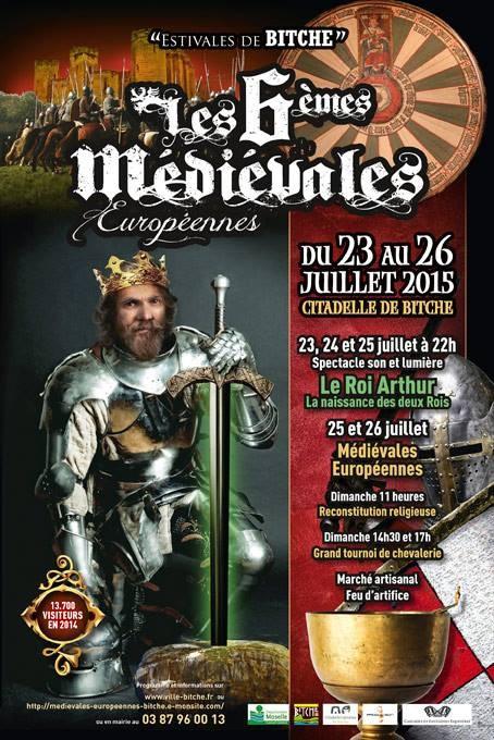 Les médiévales Européennes à la Citadelle de Bitche du 25 au 26 juillet 2015
