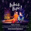 Kalėdinis Nacionalinio Kauno dramos teatro spektaklis LABAS LAPE pradžiugins jūsų šeimas ir mažuosius