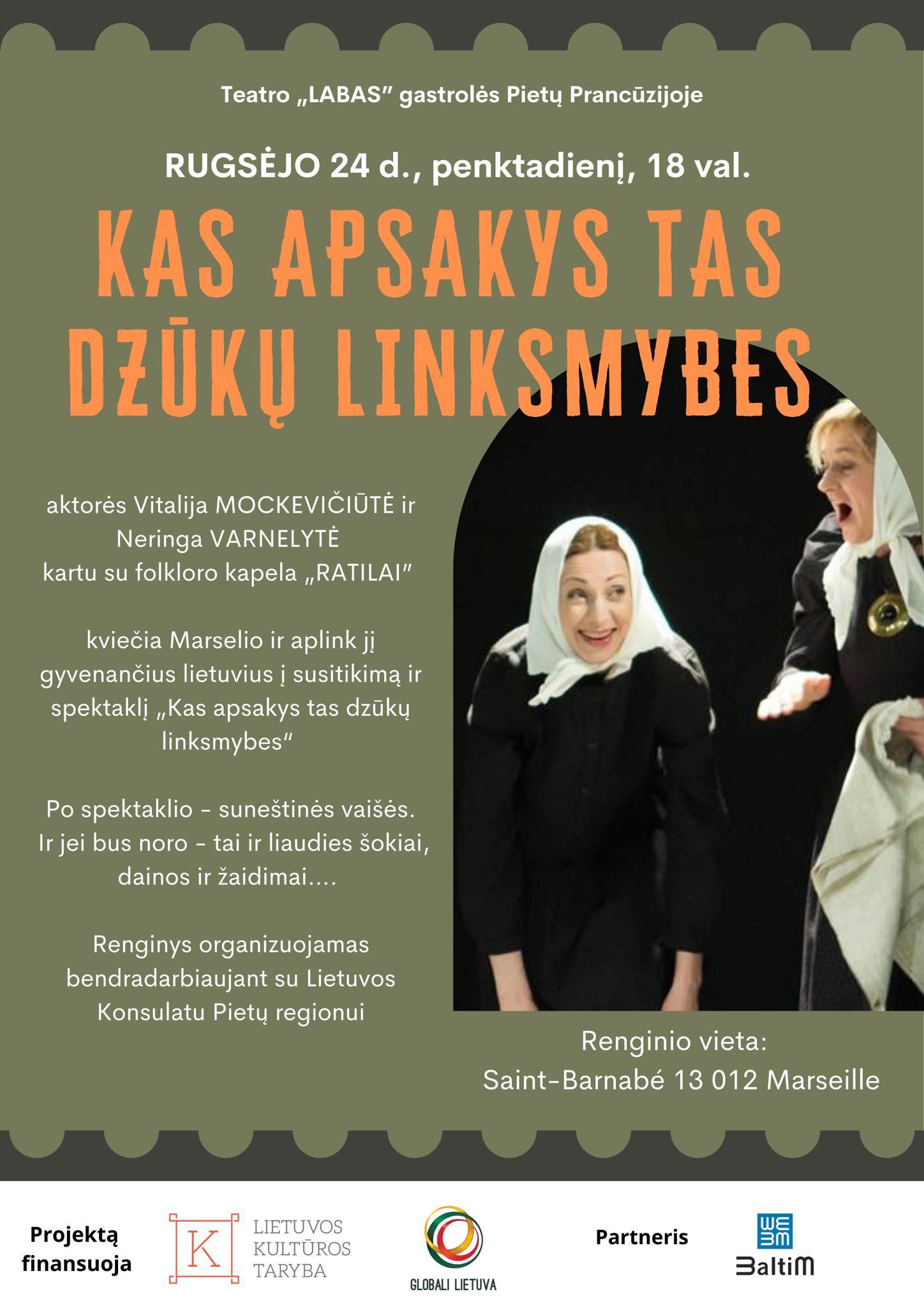 """Rugsėjo 24 d. 18 val. Teatras """"Labas"""" kviečia Marselio ir aplink jį gyvenančius lietuvius į susitikimą ir spektaklį """"KAS APSAKYS TAS DZŪKŲ LINKSMYBES"""""""